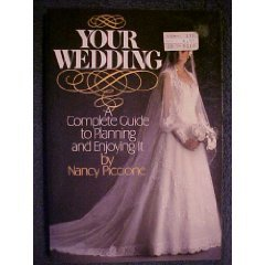 9780139814075: Your Wedding: Complete Guide to Planning and Enjoying It
