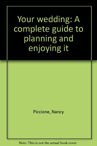 9780139814150: Your wedding: A complete guide to planning and enjoying it