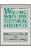 Writing Skills for Technical Students 3rd Edition: Delaware Technical and