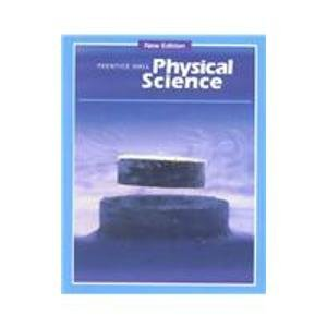 Prentice Hall Physical Science: Hurd, Bacher, Silver