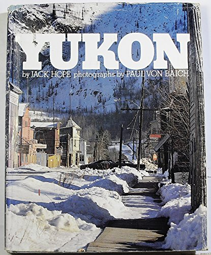 Yukon (9780139825958) by Jack Hope