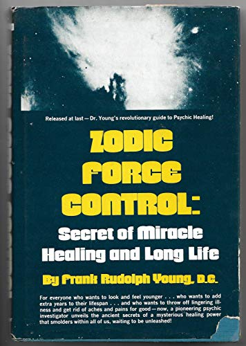 9780139839818: Zodic Force Control: Secret of Miracle Healing and Long Life