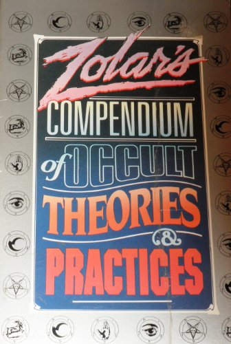 9780139839900: Zolar's Compendium of Occult Theories and Practices