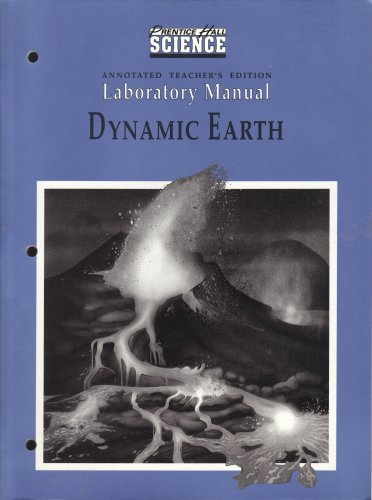 9780139864803: Dynamic Earth, Laboratory Manual (Prentice Hall Science), Annotated Teacher's Edition