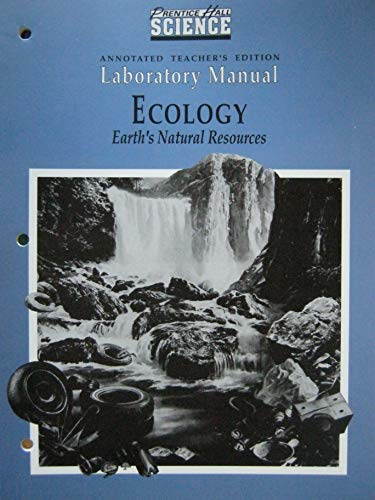 """PH Science """"Ecology - Earth's Natural Resources"""": Prentice Hall Science"""