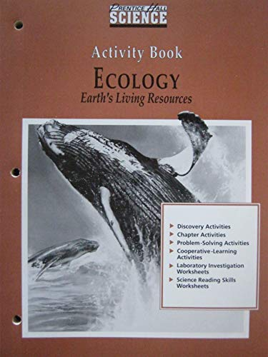 9780139875045: Ecology Earth's Living Resources - ACTIVITY BOOK FOR TEACHERS (Prentice Hall Science Series)