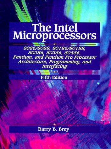 9780139954085: Intel Microprocessors: Architecture, Programming and Interfacing
