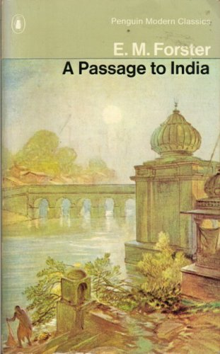 A Passage To India: E. M. Forster