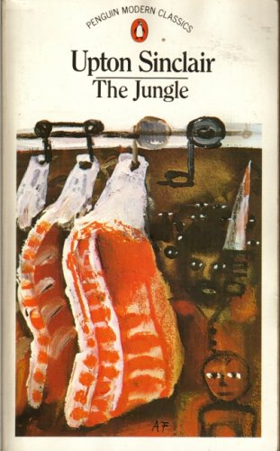 an examination of the novel the jungle by upton sinclair View essay - upton sinclair the jungle book report from ap english 3 at  douglas county high school, minden sinclair, upton the jungle cambridge,  ma:.