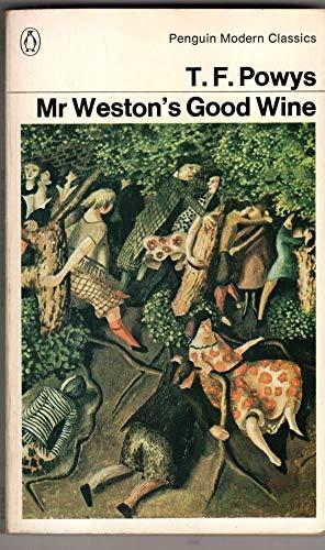 9780140000733: Mr Weston's Good Wine (Penguin Modern Classics)