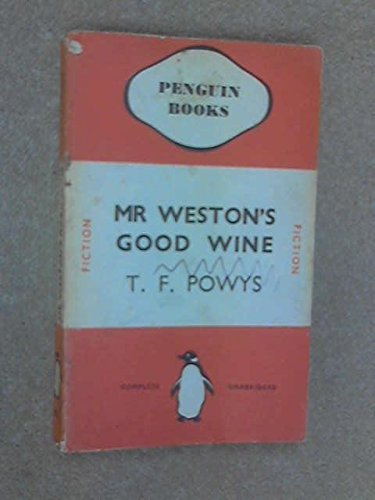 9780140000733: Mr Weston's Good Wine (Penguin Modern Classics)