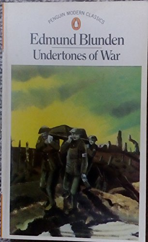 9780140000825: Undertones of War (Modern Classics)