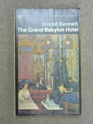 9780140001761: The Grand Babylon Hotel: A Fantasia on Modern Themes (Modern Classics)