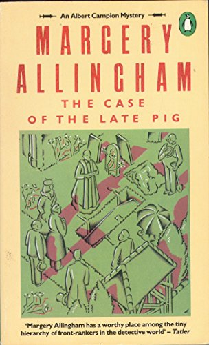 Case of the Late Pig: Allingham, Margery