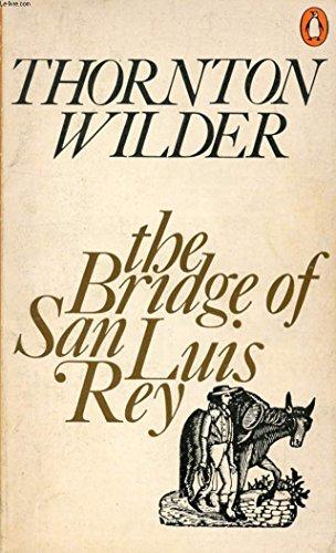 9780140003321: The Bridge of San Luis Rey