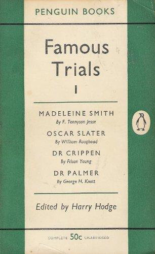 9780140003383: Famous Trials: Madeleine Smith, Oscar Slater, Dr.Crippen, Dr.Palmer v. 1 (Penguin crime)