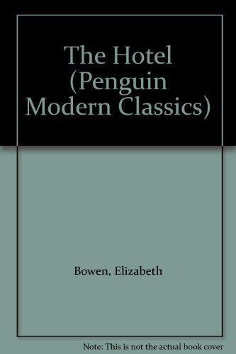 9780140004496: The Hotel (Penguin Modern Classics)
