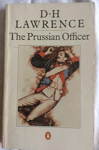 9780140005134: The Prussian Officer (and other stories)