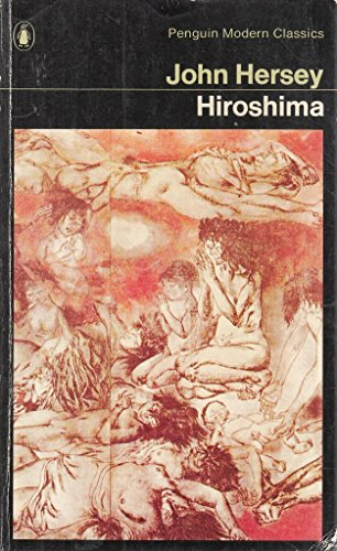 9780140006032: Hiroshima (Penguin Modern Classics)