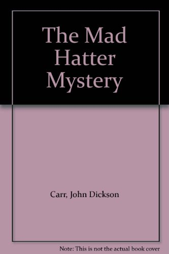 9780140006100: The Mad Hatter Mystery