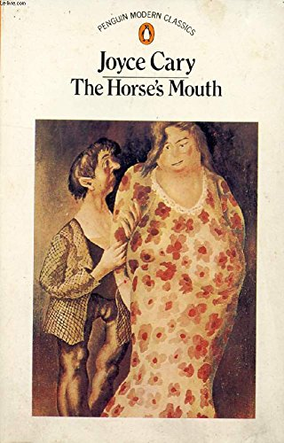 The Horse's Mouth (Penguin Modern Classics): Cary, Joyce
