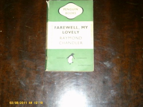 9780140007015: Farewell,my Lovely: A Marlowe Private Eye Mystery (Penguin crime fiction)