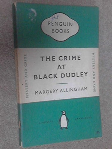 The Crime at Black Dudley (9780140007701) by Margery Allingham