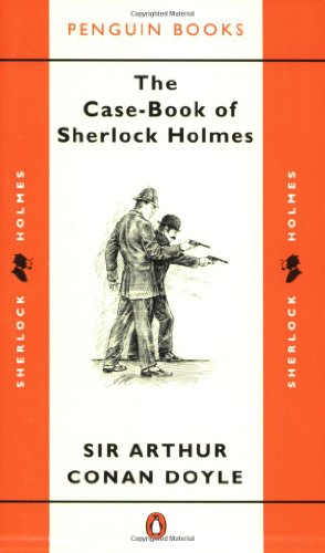 9780140008050: The Case-Book of Sherlock Holmes