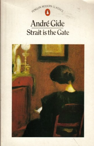 9780140008814: Strait is the Gate (Modern Classics)