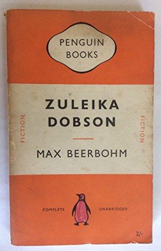 9780140008951: Zuleika Dobson: or An Oxford Love Story (Penguin Modern Classics)