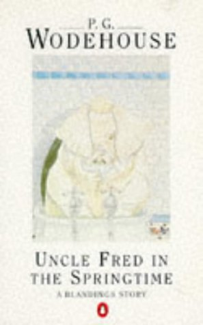 9780140009712: Uncle Fred in the Springtime: A Blandings Story