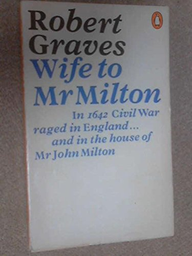 9780140010244: Wife to Mr Milton: The Story of Marie Powell