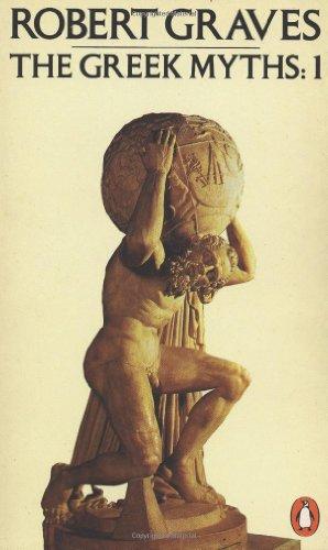 9780140010268: The Greek Myths: Volume 1