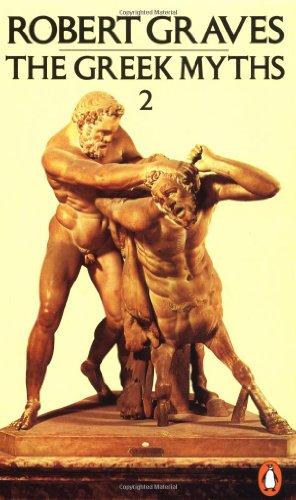 9780140010275: The Greek Myths: Volume 2