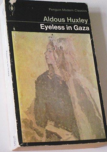 9780140010503: Eyeless in Gaza (Modern Classics)