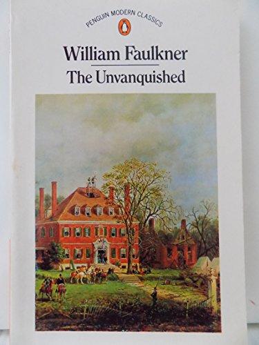 9780140010589: The Unvanquished (Penguin Modern Classics)