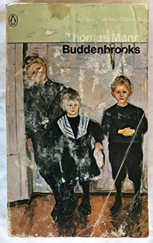 Buddenbrooks: The Decline of a Family: Thomas Mann