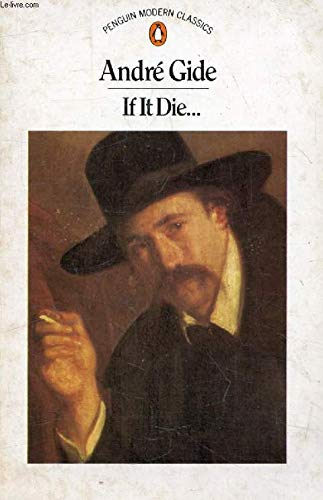 If it Die (Modern Classics): Gide, Andre