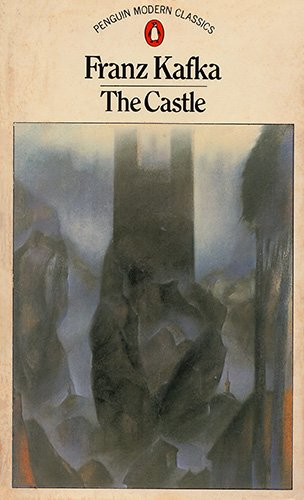 Castle: Kafka, Franz; translated