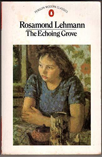9780140012620: The Echoing Grove (Modern Classics)