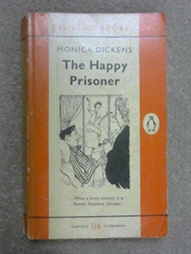 9780140012712: The Happy Prisoner