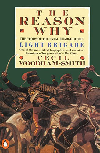 9780140012781: The Reason Why: The Story of the Fatal Charge of the Light Brigade