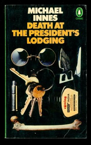 9780140012866: Death at the President's Lodging (Penguin crime fiction)