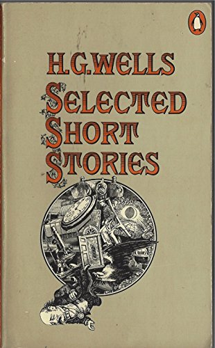 9780140013108: Wells: Selected Short Stories