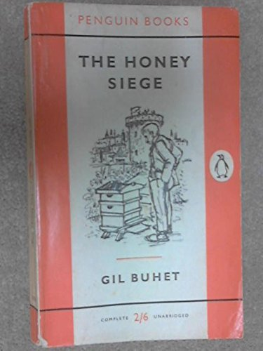 9780140013283: The Honey Siege