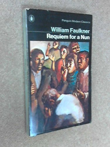9780140014358: Requiem For A Nun (Modern Classics)