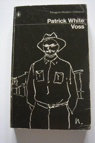 Voss (Modern Classics): Patrick White