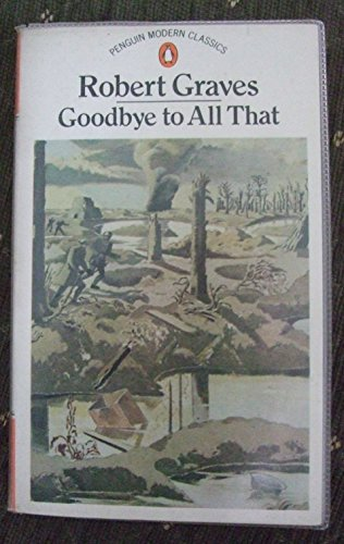 9780140014433: Modern Classics Goodbye To All That (Popular Penguins)