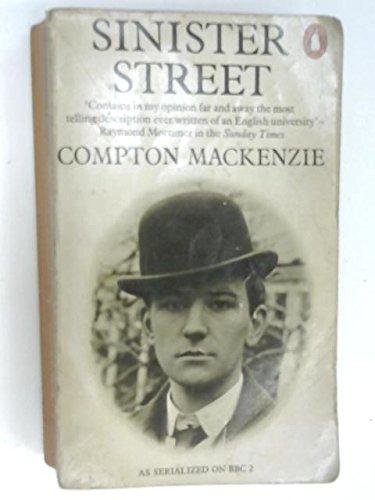 SINISTER STREET (Penguin Modern Classics): Mackenzie, Compton
