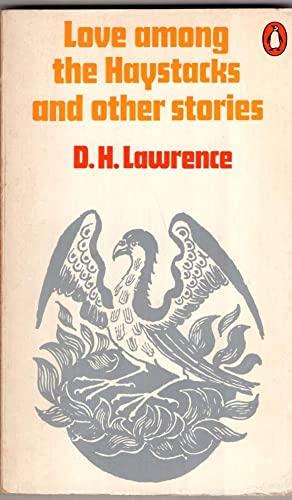 9780140015126: Love Among the Haystacks